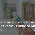 How gomobi School Mobile App Will Save Your School Money